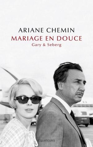 seberg_gary_mariage_en_douce_ariane_chemin_cherche_midi_roman