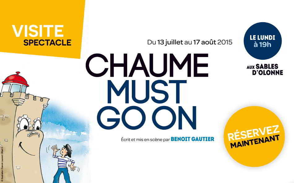 Chaume must go on